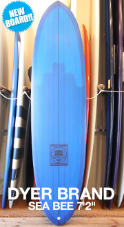 [DYER BRAND] SEA BEE 7'2